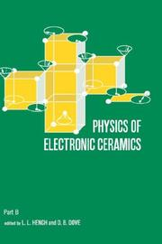 Cover of: Physics of Electronic Ceramics, (2 Part) (Ceramics and Glass Science and Technology)