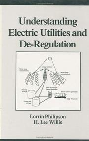 Cover of: Understanding Electric Utilities and De-Regulation (Power Engineering) (Power Engineering, 6)