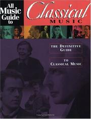 Cover of: All music guide to classical music