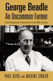 Cover of: George Beadle An Uncommon Farmer