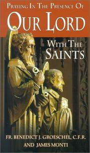 Cover of: Praying in the Presence of Our Lord With the Saints