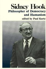 Cover of: Sidney Hook: Philosopher of Democracy and Humanism