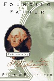 Cover of: Founding Father: rediscovering George Washington
