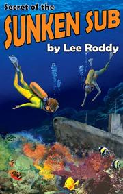 Cover of: Secret of the Sunken Sub (The Ladd Family Adventure Series #5)