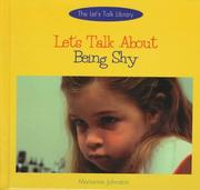 Cover of: Let's talk about being shy
