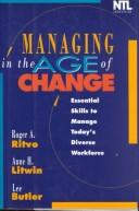 Cover of: Managing in the Age Change