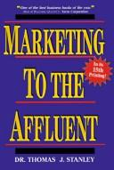 Cover of: Marketing To The Affluent