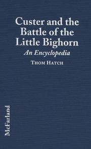 Cover of: Custer and the Battle of the Little Bighorn