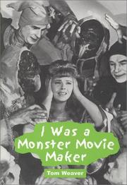Cover of: I Was a Monster Movie Maker
