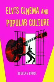 Cover of: Elvis Cinema and Popular Culture