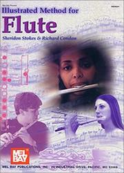 Cover of: Mel Bay Illustrated Method for Flute