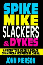 Cover of: Spike, Mike, Slackers & Dykes
