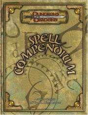 Cover of: Spell Compendium (Dungeons & Dragons d20 3.5 Fantasy Roleplaying)