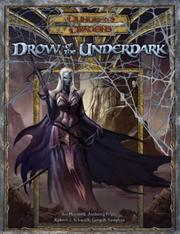 Cover of: Drow of the Underdark (Dungeons & Dragons d20 3.5 Fantasy Roleplaying)