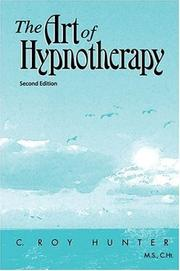 Cover of: The Art of Hypnotherapy
