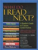 Cover of: What Do I Read Next 2006: A Reader's Guide to Current Genre Fiction