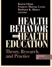 Cover of: Health behavior and health education