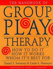 Cover of: The Handbook of Group Play Therapy
