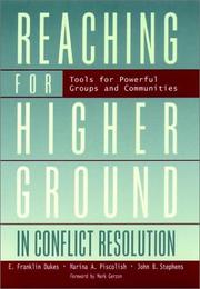 Cover of: Reaching for Higher Ground in Conflict Resolution