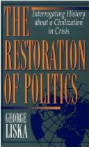 Cover of: The restoration of politics