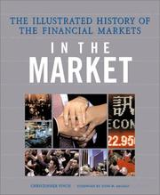 Cover of: In the Market: The Illustrated History of the Financial Markets