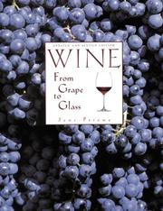 Cover of: Wine from Grape to Glass