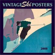 Cover of: Vintage Ski Posters;The Beekley Collection: 2008 Wall Calendar