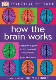 Cover of: How the Brain Works (Essential Science Series)
