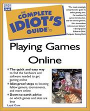 Cover of: Complete Idiot's Guide to Playing Games Online (Complete Idiot's Guide)