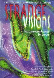 Cover of: Strange Visions: Hallucinogen-Related Disorder (Encyclopedia of Psychological Disorders)