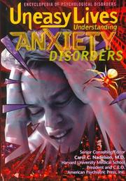 Cover of: Uneasy Lives: Understanding Anxiety Disorders (Encyclopedia of Psychological Disorders)