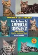 Cover of: American Shorthair Cat (Popular Cat Library)