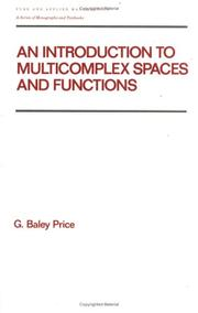 Cover of: An Introduction to Multicomplex Spaces and Functions (Pure and Applied Mathematics)