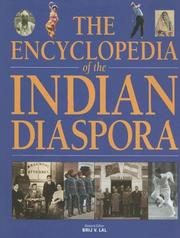 Cover of: The encyclopedia of the Indian diaspora