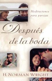 "Cover of: Despues de la boda: Meditaciones para parejas: After You Say ""I Do"": Meditations for Every Couple"
