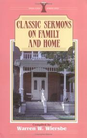 Classic Sermons On The Family And Home