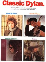Cover of: Classic Dylan (Bob Dylan)