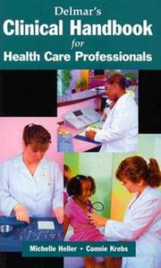 Cover of: Delmar's Clinical Handbook for the Health Care Professional