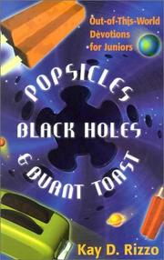 Cover of: Popsicles, Black Holes & Burnt Toast