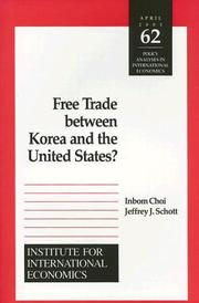 Cover of: Free Trade Between Korea and the United States? (Policy Analyses in International Economics)