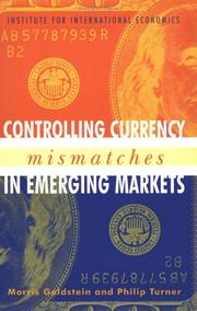 Cover of: Controlling Currency Mismatches In Emerging Markets