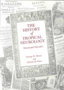 Cover of: The History of Tropical Neurology