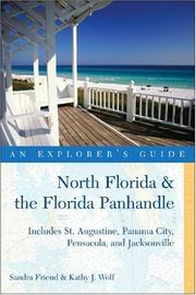 Cover of: North Florida & the Florida Panhandle: An Explorer's Guide