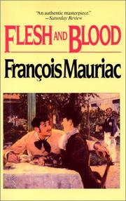 Cover of: Flesh and blood: (La chair et le sang)