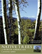 Cover of: Native Trees for North American Landscapes