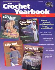 Cover of: The Crochet Yearbook Volume 1 (1303)