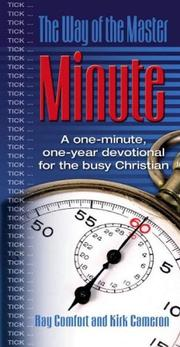 Cover of: The Way of the Master Minute: A One-Minute, One Year Devotional for the Busy Christian