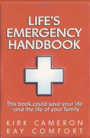 Cover of: Life's Emergency Handbook: This Book Could Save Your Life - and the Life of Your Family