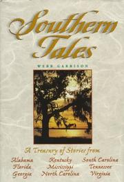 Cover of: Southern Tales: A Treasury of Stories from Virginia, North Carolina, South Carolina, Georgia, Florida, Alabama, Kentucky, Tennessee, and Mississippi