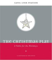 Cover of: The Christmas Play: A Fable for the Holidays